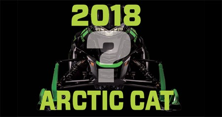 2018 Arctic Cat? – Pure Speculation